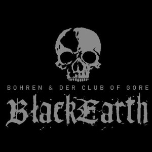 Bohren and der Club of Gore - Black Earth
