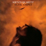 Kronos Quartet - Black Angels